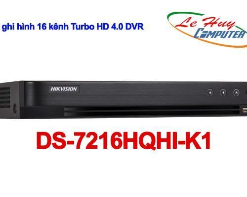 Đầu ghi Camera HikVision 16 kênh Turbo HD 4.0 DVR - DS-7216HQHI-K1