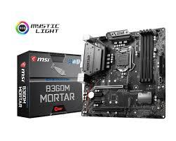 Bo Mạch Chủ - Mainboard MSI B360M MORTAR (Coffee Lake)