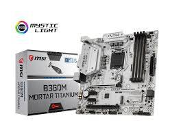 Bo Mạch Chủ - Mainboard MSI B360M Mortar Titanium (Coffee Lake)