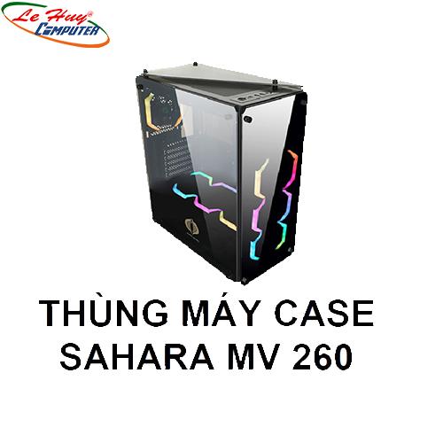 Vỏ máy tính case  SAHARA MV 260