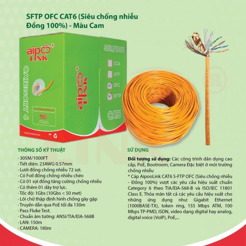 CÁP MẠNG  Aipoolink  OFC SFTP CAT6E - 305M  (Siêu chống nhiễu Đồng 100%) - Cam