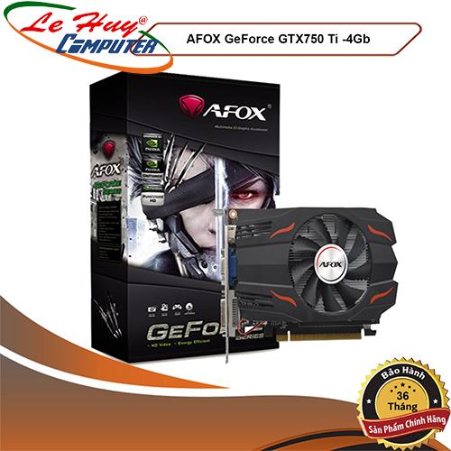 Card Màn Hình - VGA AFOX GTX-750TI (4GB / 128bit / DDR5 )